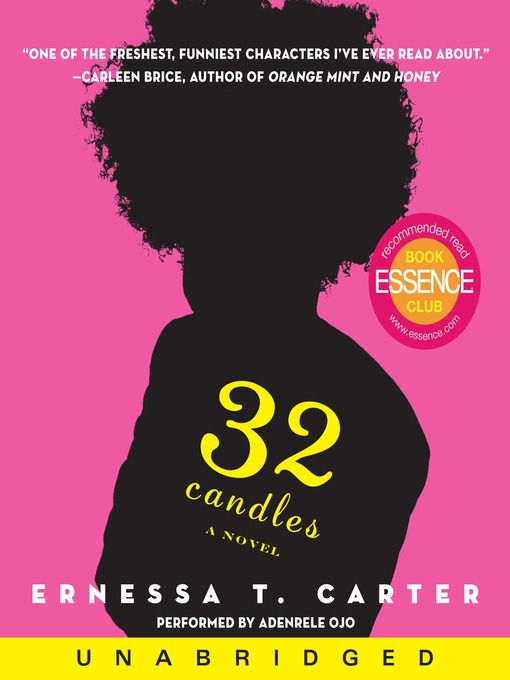 Title details for 32 Candles by Ernessa T. Carter - Available