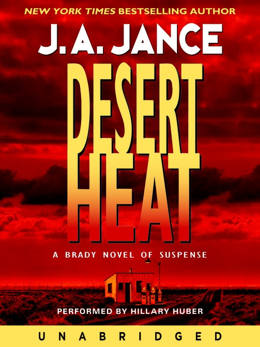 Title details for Desert Heat by J. A. Jance - Wait list