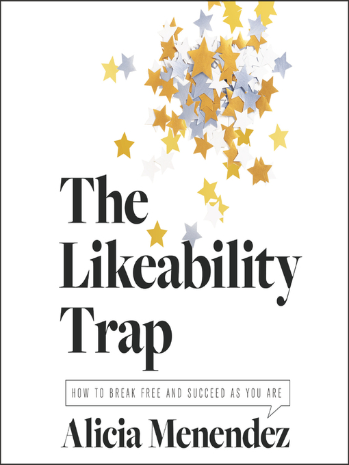 Title details for The Likeability Trap by Alicia Menendez - Wait list