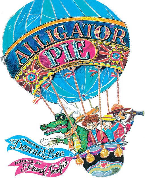 Title details for Alligator Pie by Dennis Lee - Available