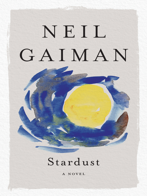 Title details for Stardust by Neil Gaiman - Available