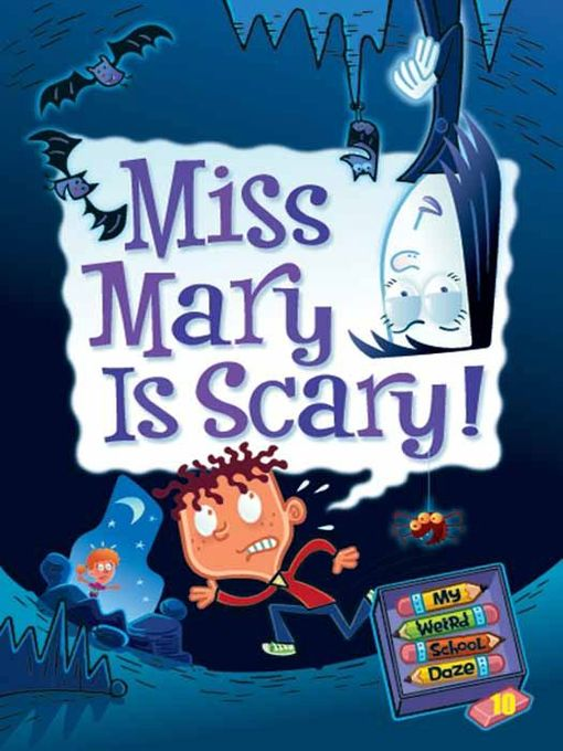 Cover image for book: Miss Mary Is Scary!