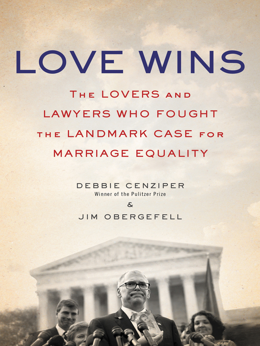 Title details for Love Wins by Debbie Cenziper - Available
