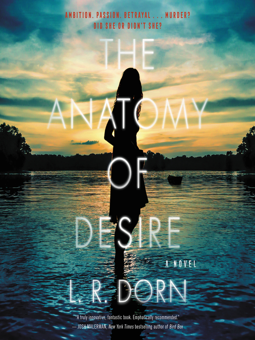 Title details for The Anatomy of Desire by L. R. Dorn - Available