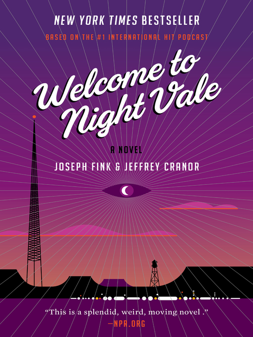 Title details for Welcome to Night Vale by Joseph Fink - Available