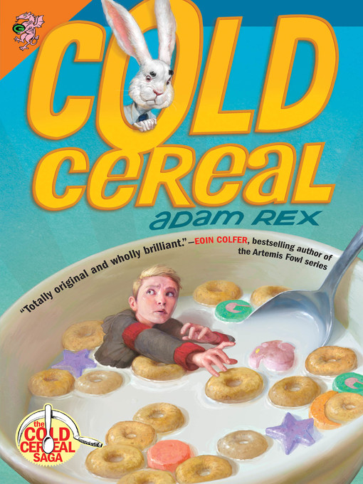 Title details for Cold Cereal by Adam Rex - Available