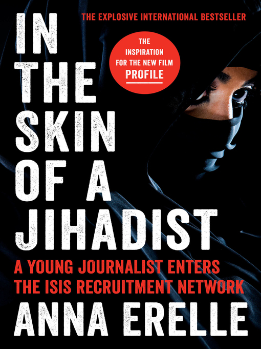 Title details for In the Skin of a Jihadist by Anna Erelle - Available