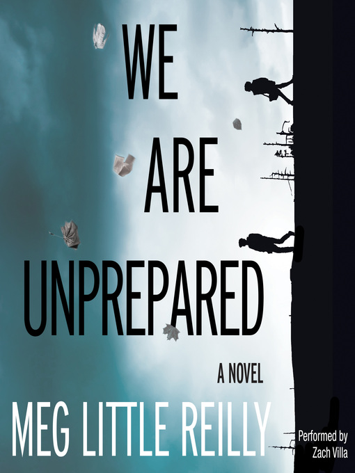Title details for We Are Unprepared by Meg Little Reilly - Available