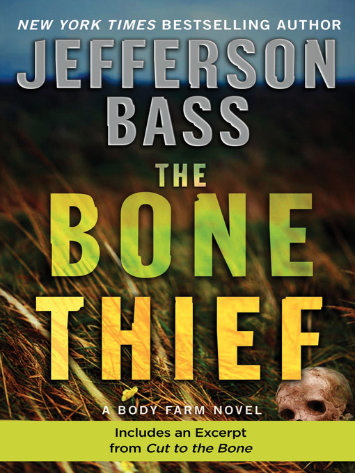 Title details for The Bone Thief by Jefferson Bass - Available
