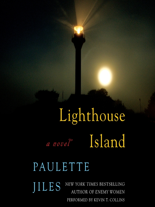 Title details for Lighthouse Island by Paulette Jiles - Available
