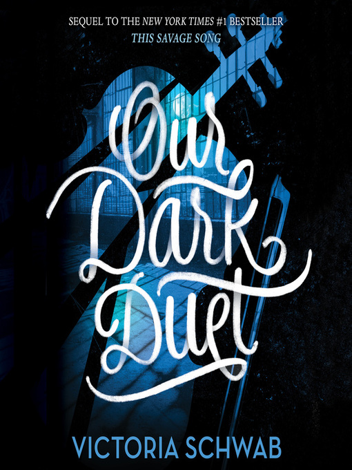 Title details for Our Dark Duet by Victoria Schwab - Available