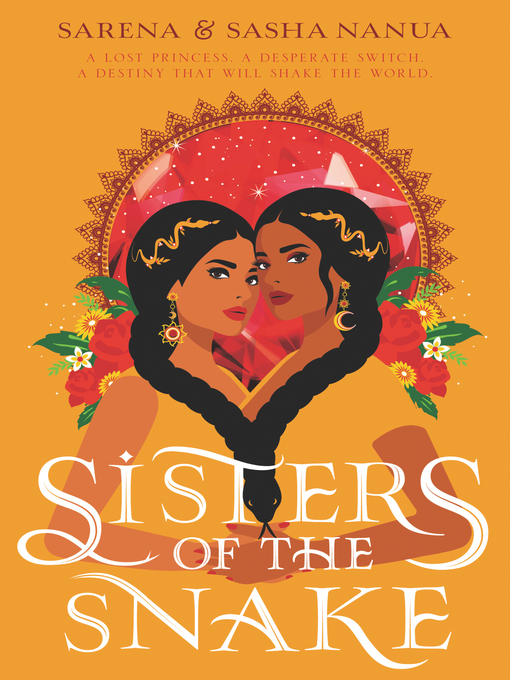 Title details for Sisters of the Snake by Sasha Nanua - Available