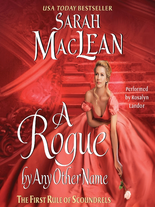 Title details for A Rogue By Any Other Name by Sarah MacLean - Available