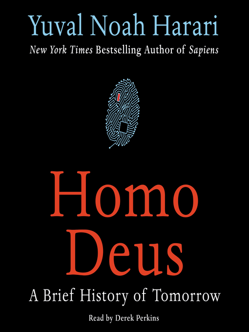 Title details for Homo Deus by Yuval Noah Harari - Wait list