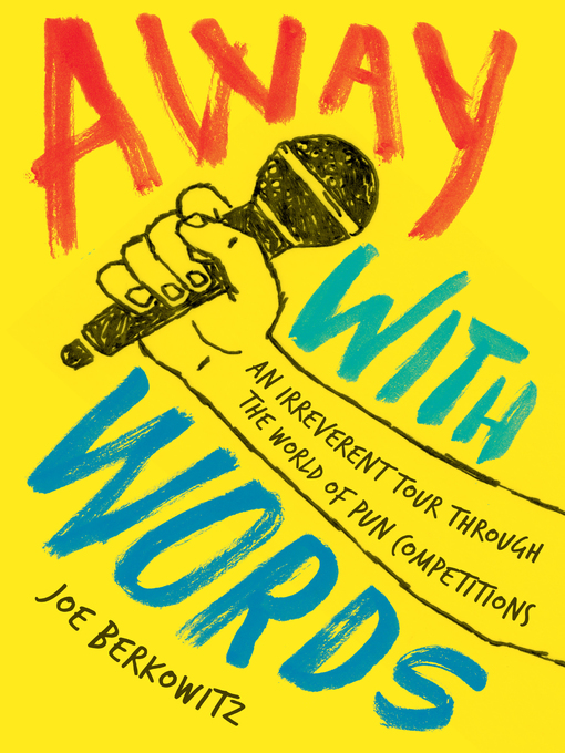 Title details for Away with Words by Joe Berkowitz - Wait list