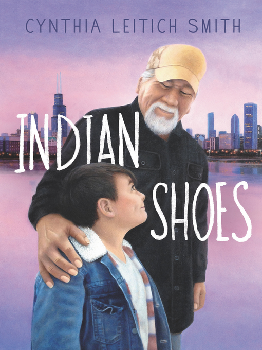 Title details for Indian Shoes by Cynthia L. Smith - Available