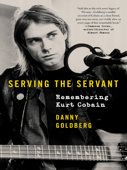 Title details for Serving the Servant by Danny Goldberg - Available