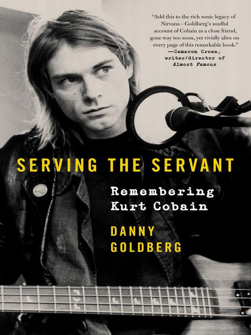 Title details for Serving the Servant by Danny Goldberg - Wait list