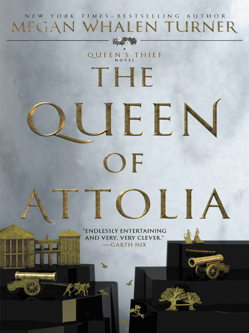 Title details for The Queen of Attolia by Megan Whalen Turner - Wait list