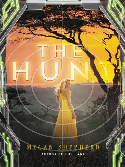 Title details for The Hunt by Megan Shepherd - Available