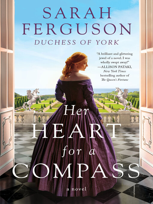 Title details for Her Heart for a Compass by Sarah Ferguson - Wait list