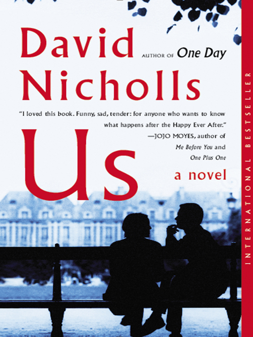 Title details for Us by David Nicholls - Available