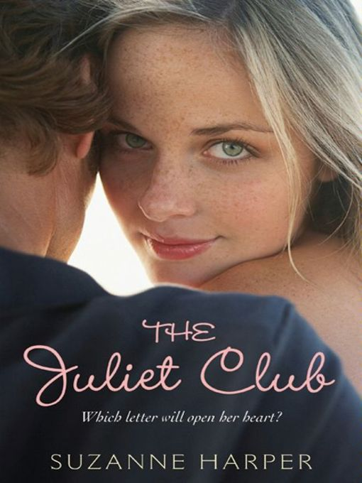 Title details for The Juliet Club by Suzanne Harper - Available