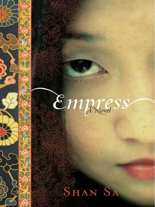 Title details for Empress by Shan Sa - Available