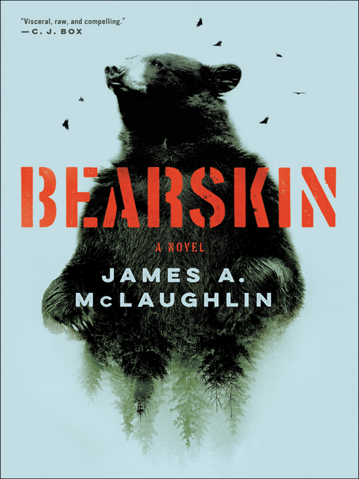 Title details for Bearskin by James A. McLaughlin - Wait list