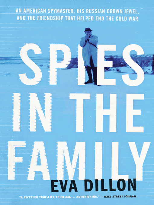 Title details for Spies in the Family by Eva Dillon - Wait list