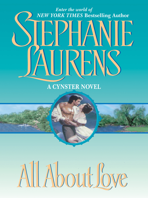 Title details for All About Love by STEPHANIE LAURENS - Wait list