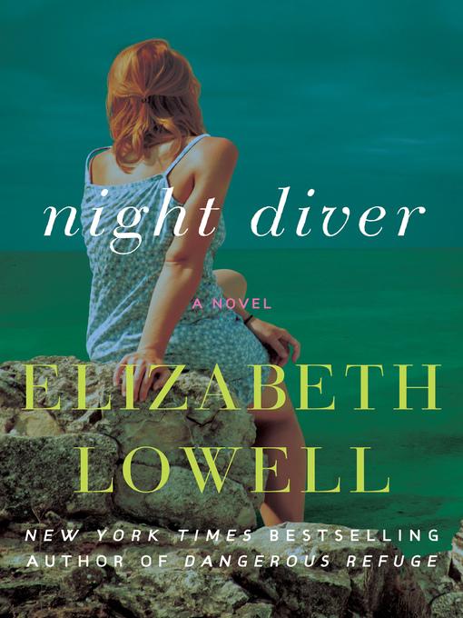 Title details for Night Diver by Elizabeth Lowell - Wait list