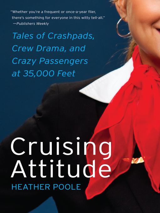 Title details for Cruising Attitude by Heather Poole - Wait list