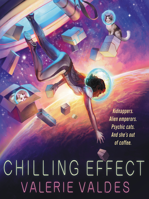 Title details for Chilling Effect by Valerie Valdes - Available