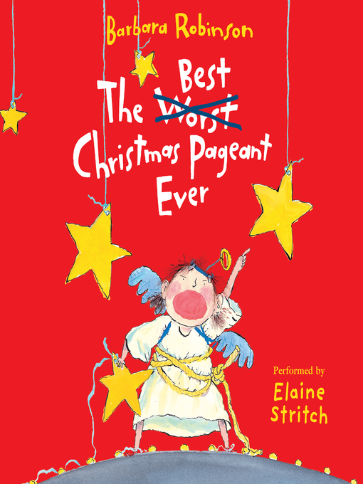 The Best Christmas Pageant Ever - NC Kids Digital Library - OverDrive