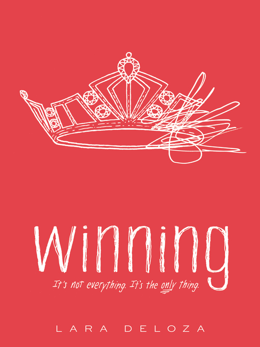 Title details for Winning by Lara Deloza - Available