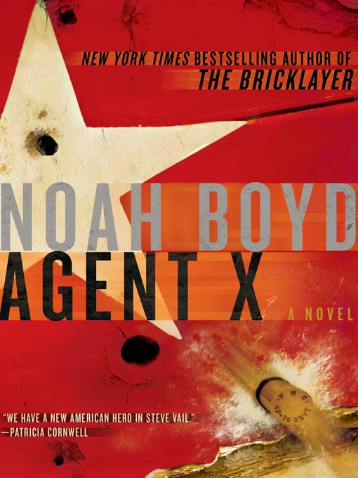 Title details for Agent X by Noah Boyd - Available