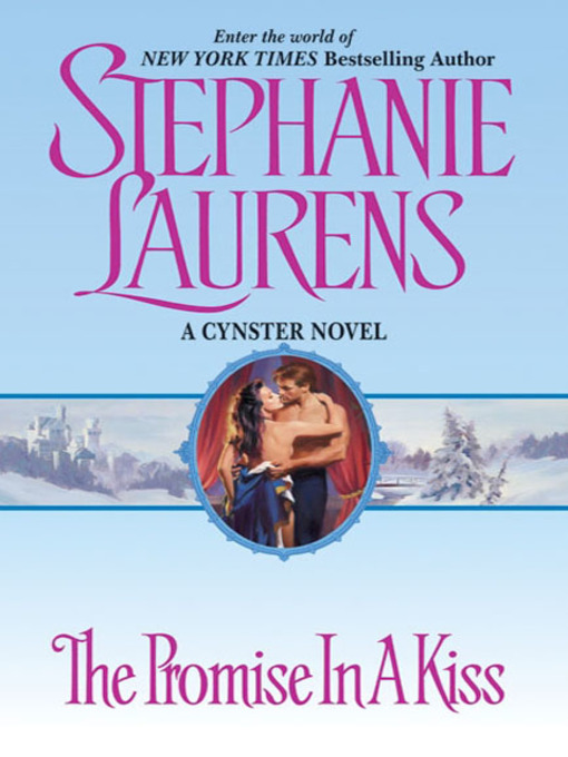 Title details for The Promise in a Kiss by STEPHANIE LAURENS - Available