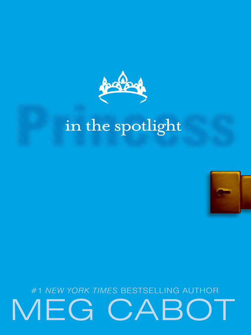 Title details for Princess in the Spotlight by Meg Cabot - Wait list