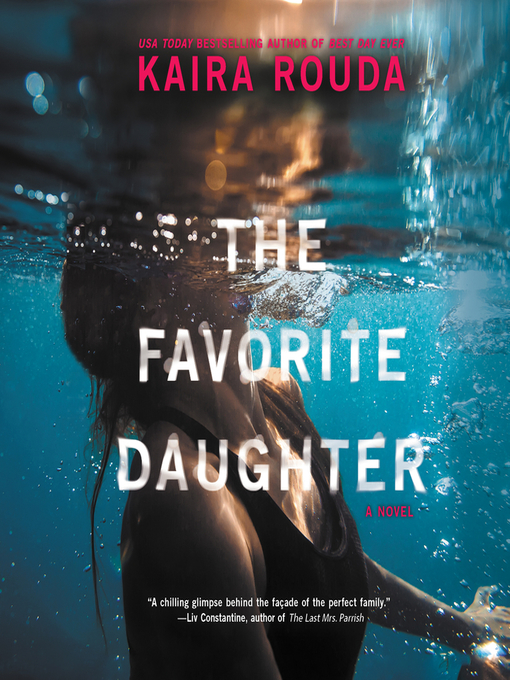 Title details for The Favorite Daughter by Kaira Rouda - Wait list