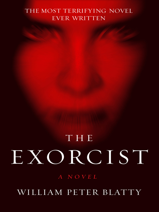 Title details for The Exorcist by William Peter Blatty - Wait list