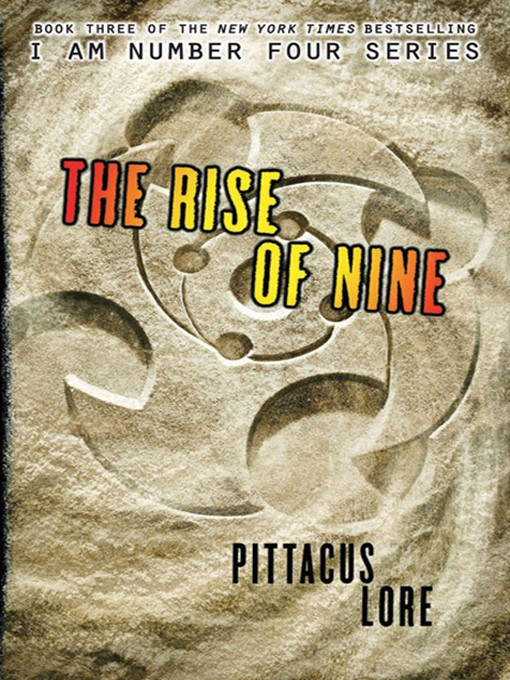 Title details for The Rise of Nine by Pittacus Lore - Available