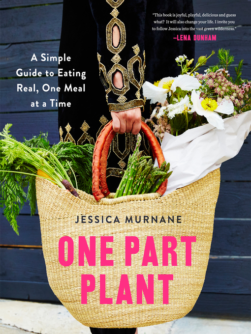 Title details for One Part Plant by Jessica Murnane - Available