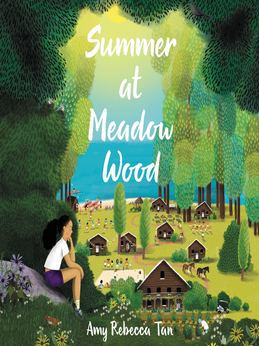 Title details for Summer at Meadow Wood by Amy Rebecca Tan - Available