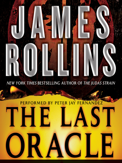 Title details for The Last Oracle by James Rollins - Available