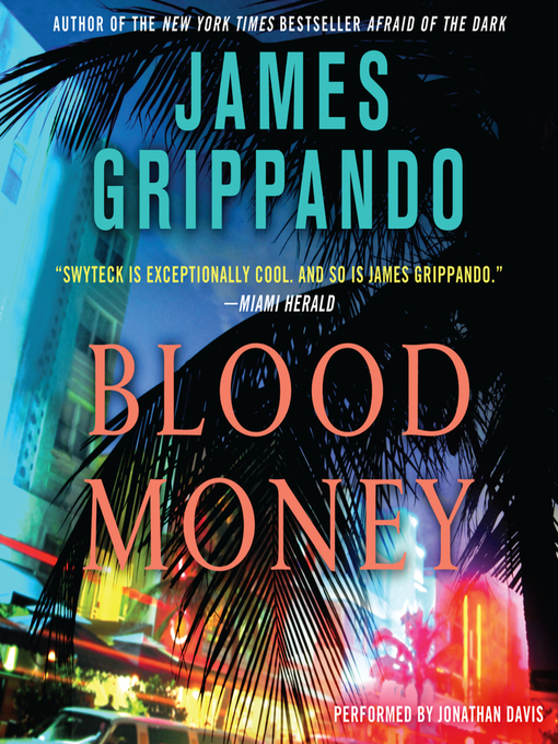 Title details for Blood Money by James Grippando - Available