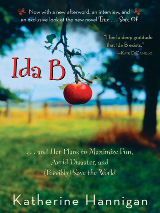 Title details for Ida B by Katherine Hannigan - Available