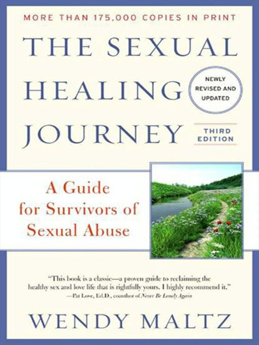 Title details for The Sexual Healing Journey by Wendy Maltz - Available