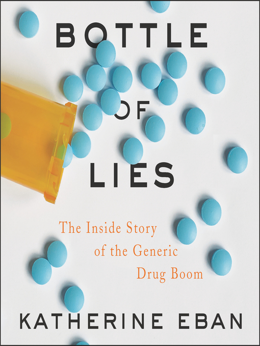 Title details for Bottle of Lies by Katherine Eban - Wait list