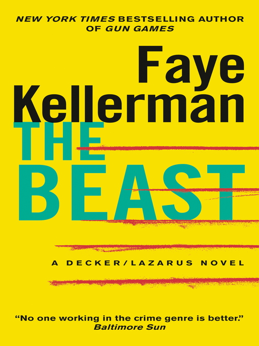 Title details for The Beast by Faye Kellerman - Available